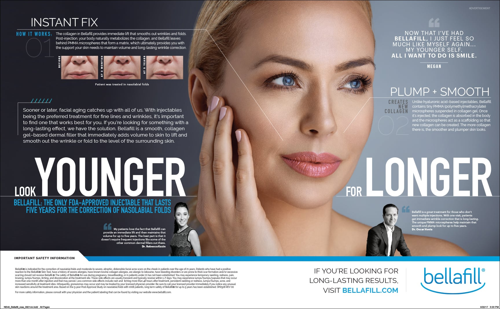 Look for the Bellafill ad in the latest issue of New Beauty Magazine. Then call Well Medical Arts in West Seattle at 206-935-5689 to schedule your consultation.