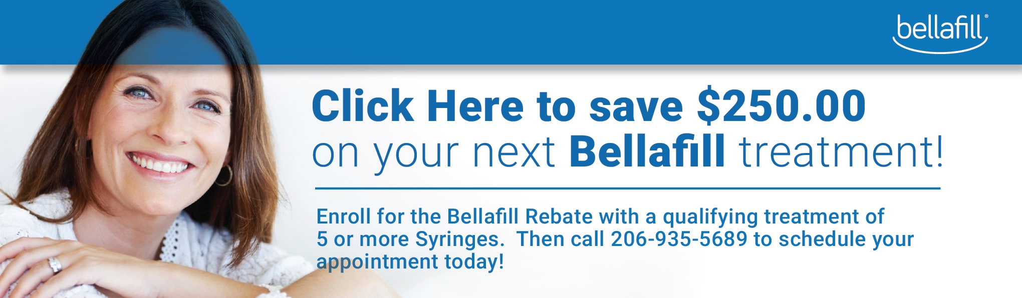 Save on your next Bellafill treatment at Well Medical Arts in Seattle. We are a top 1% in the Nation Bellafill clinic.