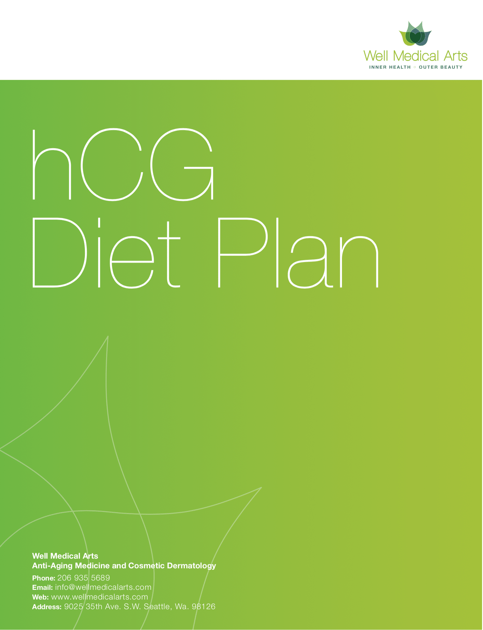 The Hcg program at Well Medical Arts in Seattle is specifically designed to give you all the tools you need to succeed in getting to you goal weight. call 206-935-5689 to learn more.